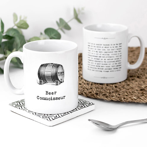 Beer Connoisseur Drinks Themed Quotes Mug