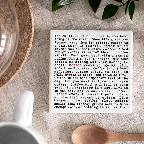 Coffee Wise Words Ceramic Coaster x 3