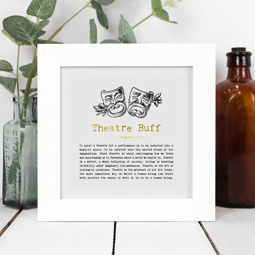 Theatre Buff Personalised Framed Quotes Print
