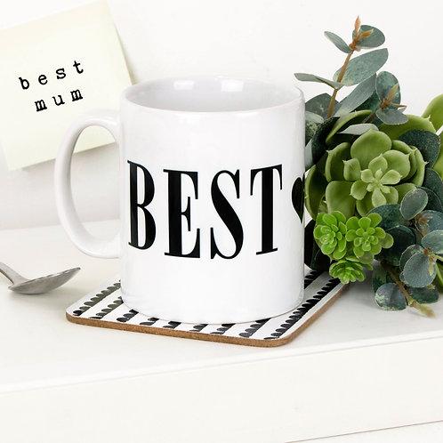 Monochrome BEST MUM Mug