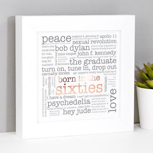 Born in the Sixties Mini Framed Print x 3