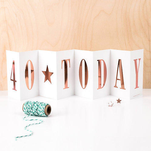 '40 TODAY' Foil Concertina Card x 6