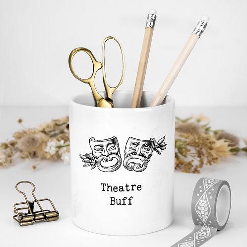 Theatre Lover White Ceramic Pen Pot with Quotes
