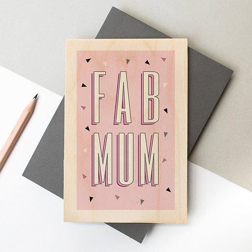Fab Mum Geometric Wooden Keepsake Card