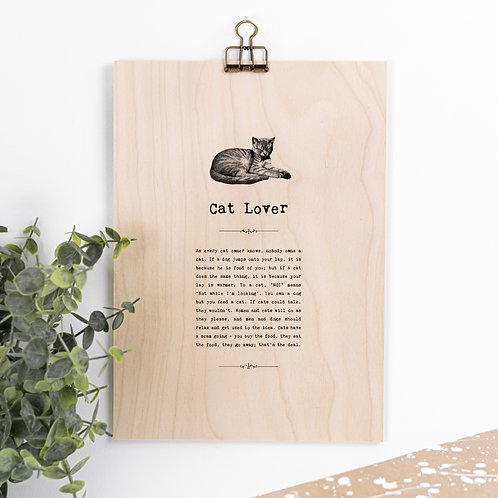 Cat Lover Funny Wooden Sign with Hanger