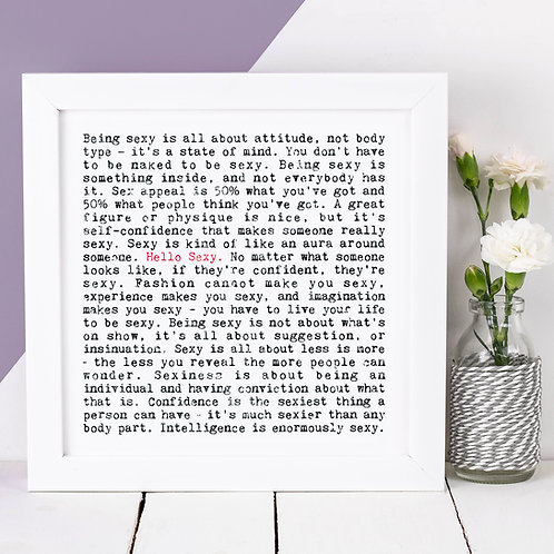 Hello Sexy Wise Words Quotes Print