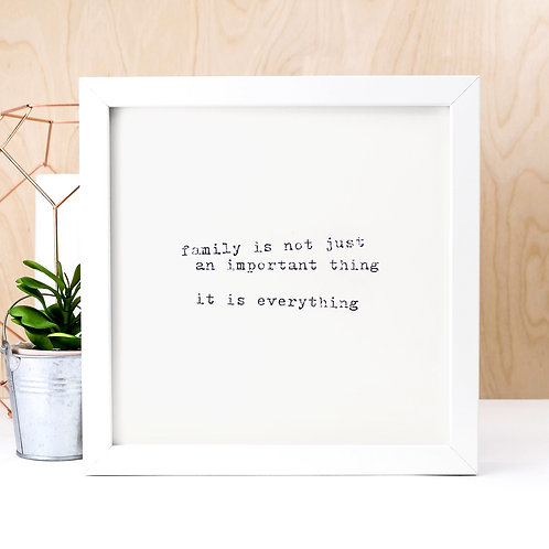 Family is Everything Unframed Typewriter Print