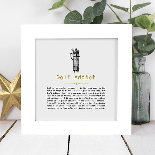Golf Addict Personalised Framed Quotes Print