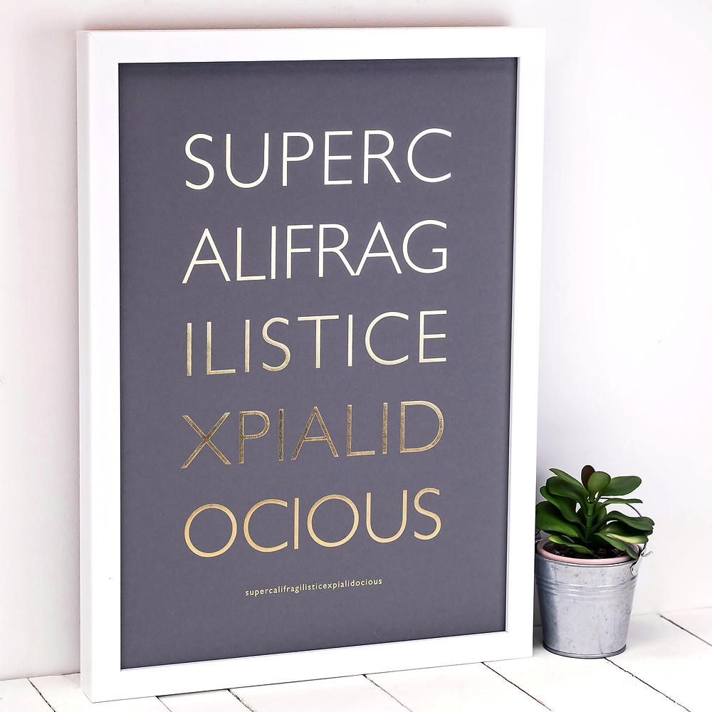 Supercali A3 Gold Foil Print