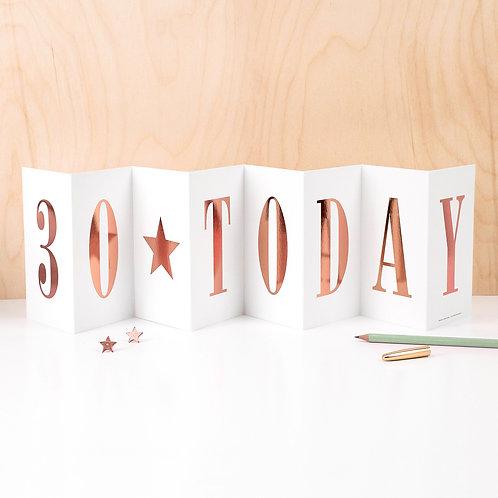 '30 TODAY' Foil Concertina Card x 6