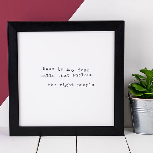 'Home Is Any Four Walls...' | Typewriter Quote Print