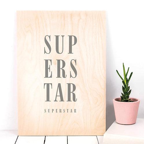 Superstar Typographic Wooden Plaque