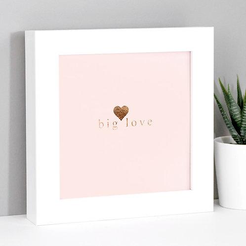 Big Love Rose Gold/Pink Framed Print x 3