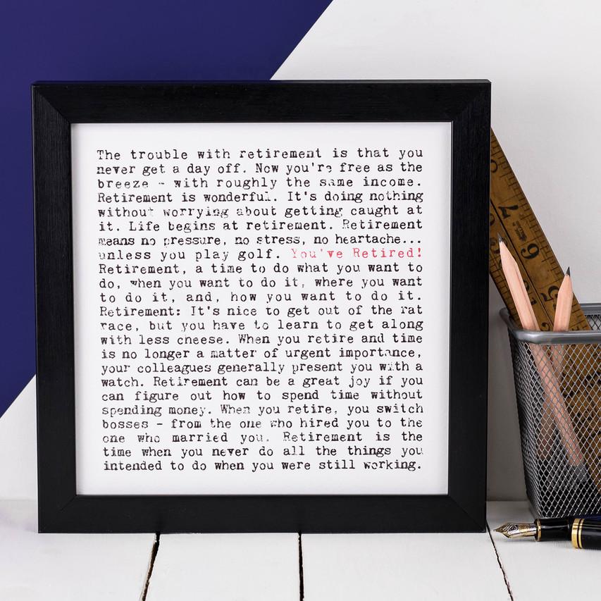 You've Retired! Art Print Gift