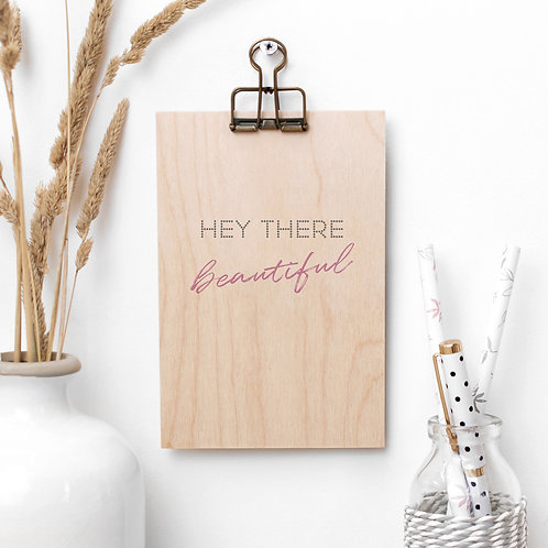 Hey Beautiful Wooden Plaque with Hanger x 3