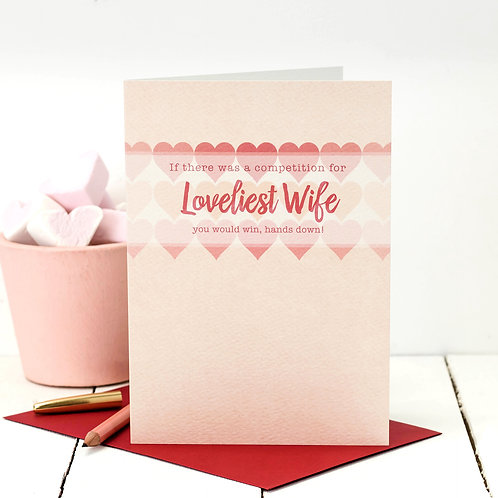 Loveliest Wife! Sweetheart Love Card