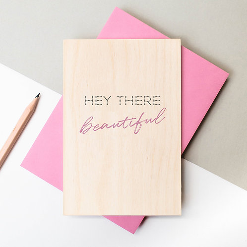 Hey There Beautiful! Wooden Anniversary Card