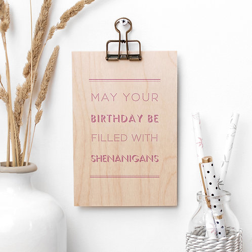 Birthday Shenanigans Wooden Plaque with Hanger x 3