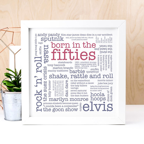 Born in the Fifties Quotes Print