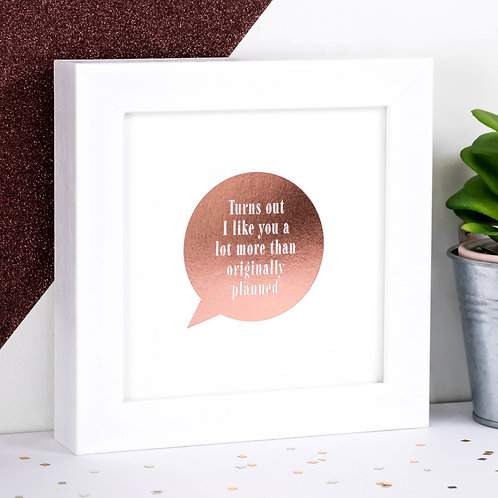 Turns Out Speech Bubble Rose-Gold Foil Framed Print x 3