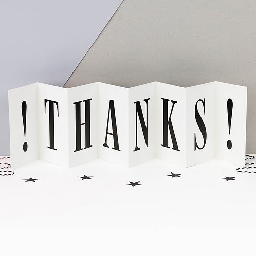 Thanks! Monochrome Concertina Card x 6
