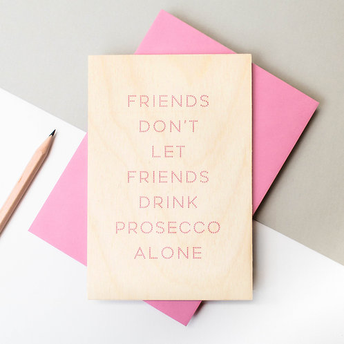 Prosecco Friends Funny Wooden Keepsake Card