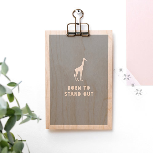 Born to Stand Out Wooden Plaque with Hanger x 3