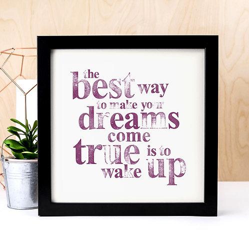 Dreams Come True Unframed Motivational Quote Print