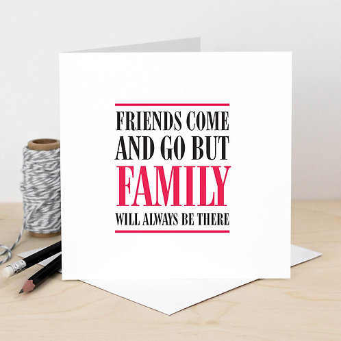'Family Will Always Be There' Black and Red Card