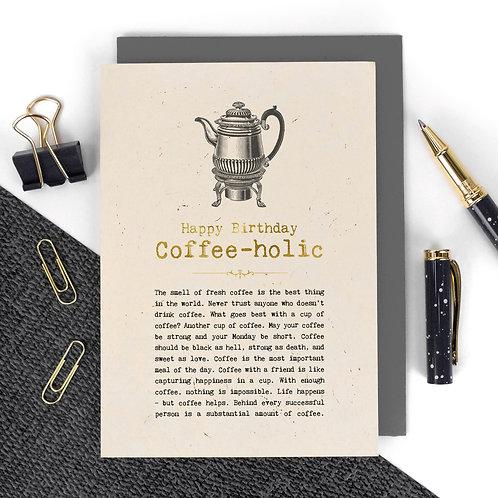 Coffee-holic Vintage Foil Birthday Card x 6