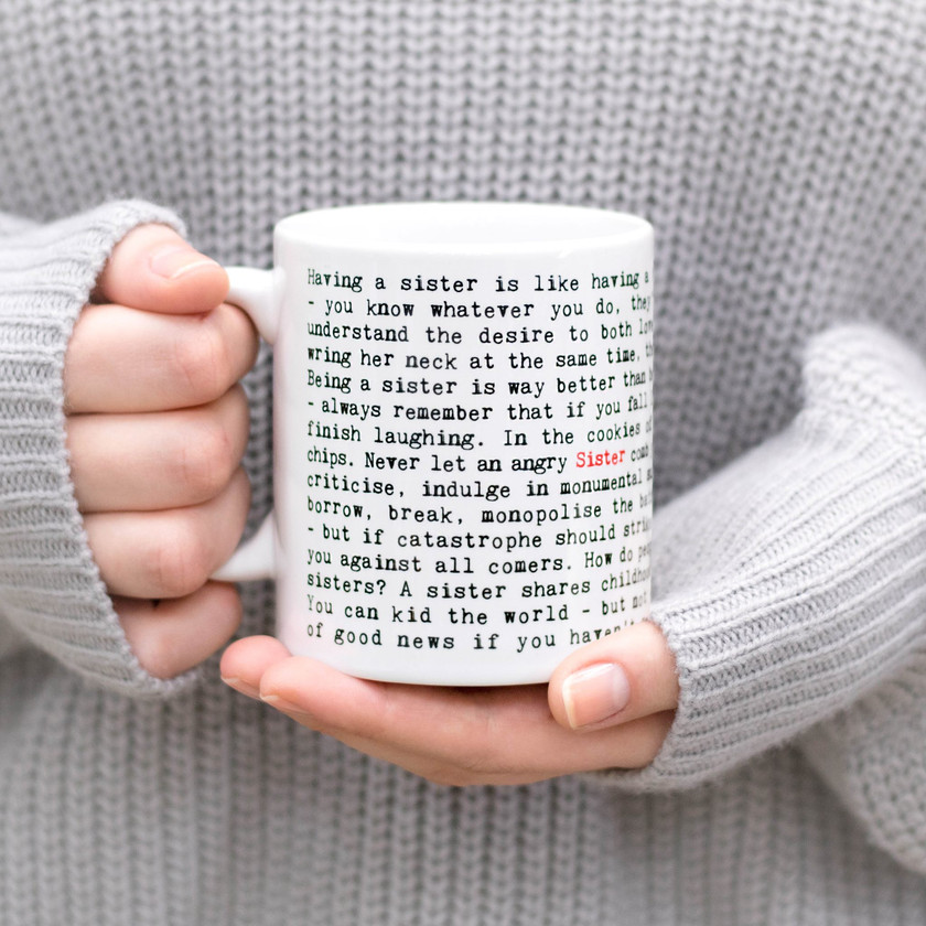Sister Quotes Mug with Typewriter Style Text