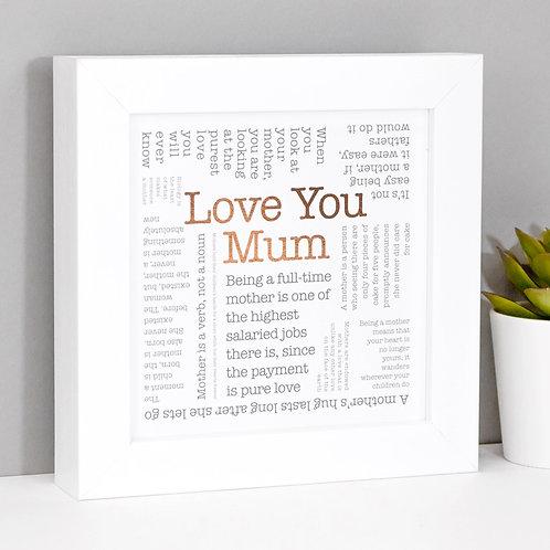 Love You Mum Framed Copper Foil Print