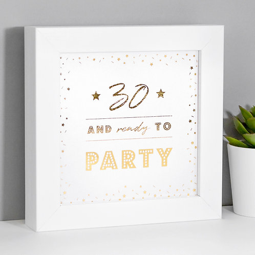 30 Ready to Party Pearl/Gold Framed Print x 3