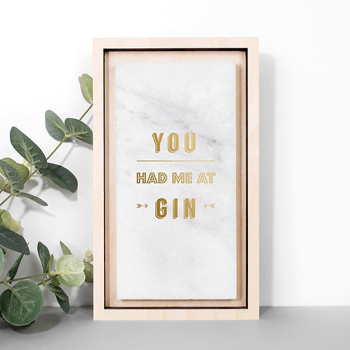 You Had Me at Gin Gold Marble Plaque