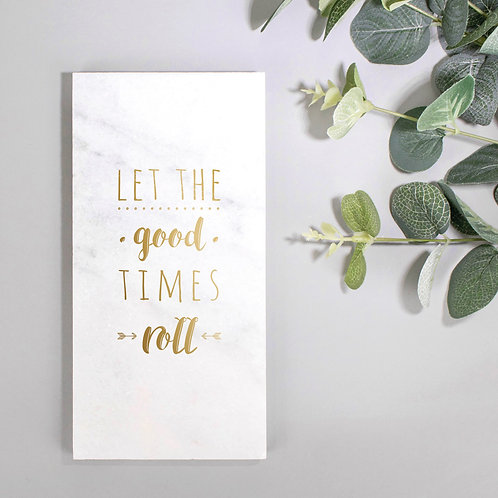 Let the Good Times Roll Gold Marble Plaque