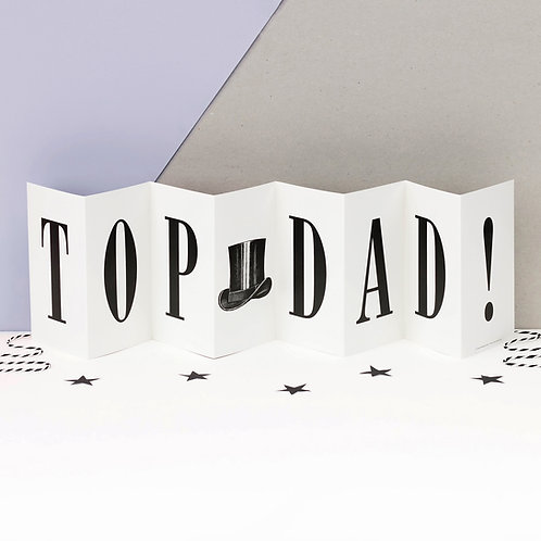Top Dad Monochrome Top Hat Concertina Card for Fathers
