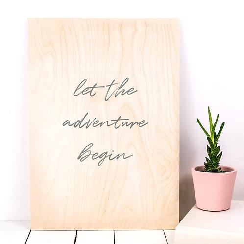 'Adventure Begin' A4 Wooden Print x 3