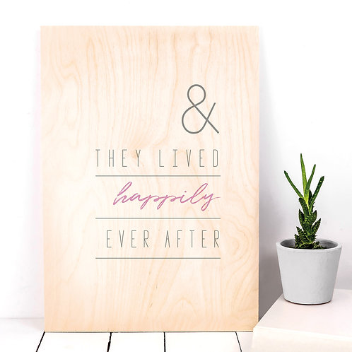 Happily Ever After A4 Wooden Plaque Print x 3