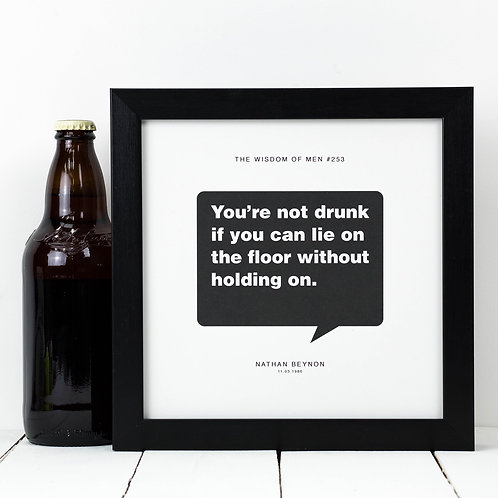 You're Not Drunk | Funny 18th Birthday Print