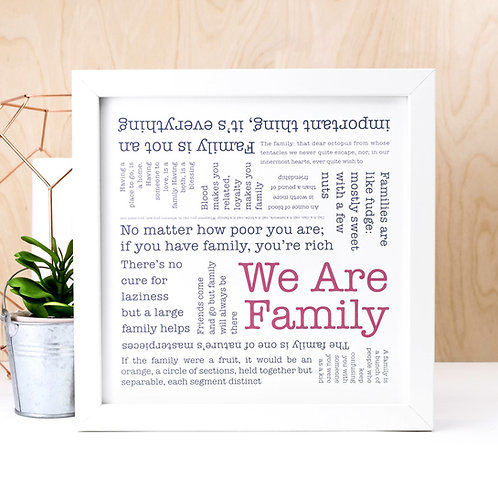 We Are Family Quotes Print