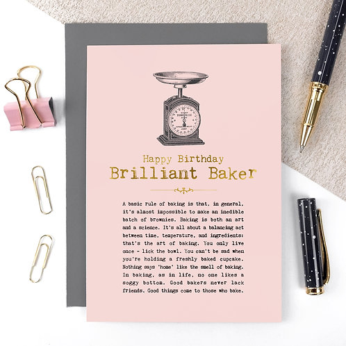 Brilliant Baker Luxury Foil Birthday Card with Quotes