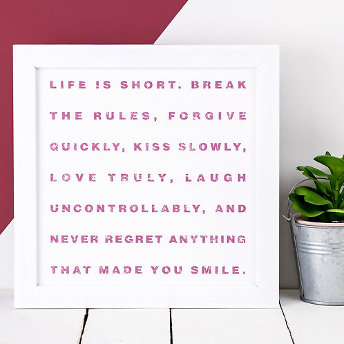 Mae West 'Life Is Short' Quote Print