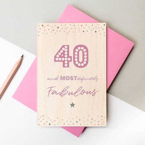 40 and Fabulous Wooden Keepsake Birthday Card