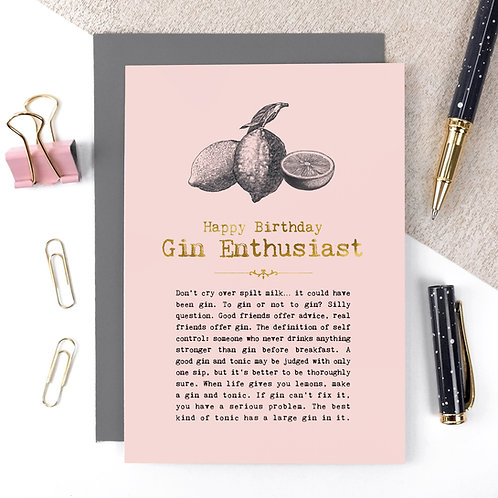 Gin Enthusiast Luxury Foil Birthday Card with Quotes
