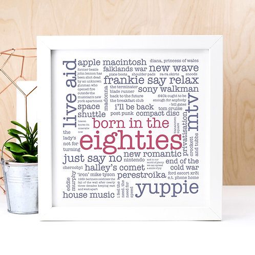 Born in the Eighties Quotes Print