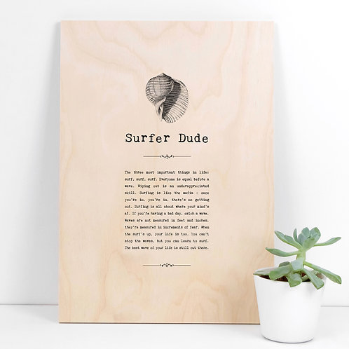 Surfer Dude A4 Wooden Quotes Plaque x 3