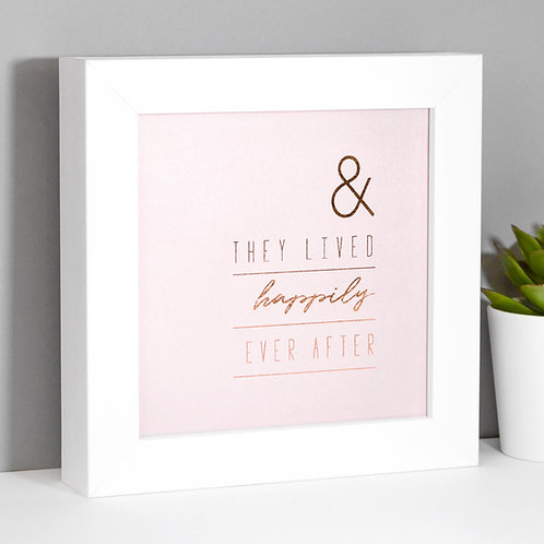 Happily Ever After Rose Gold Framed Print