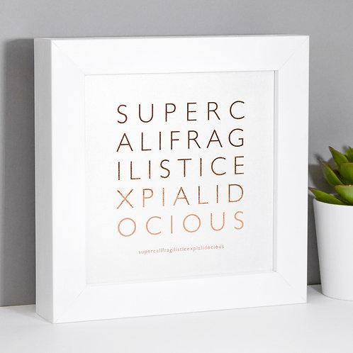 Supercalifragilisticexpialidocious Framed Mini Metallic Print