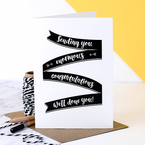Well Done Congratulations Card with Monochrome Banner