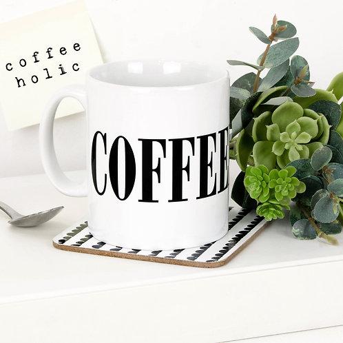 Monochrome COFFEEHOLIC Mug x 3